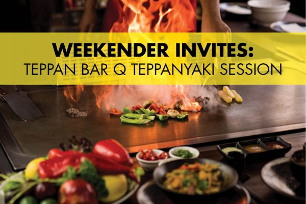 WEEKENDER Invites: Teppan Bar Q Teppanyaki Session